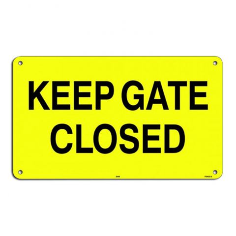 "6"" x 10"" Aluminum Sign - Keep Gate Closed"