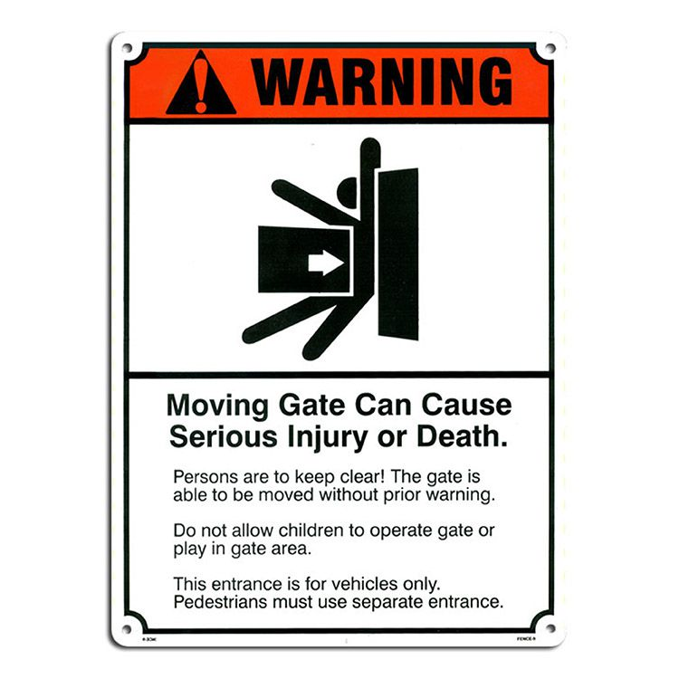 Aluminum Sign - Universal Gate Warning